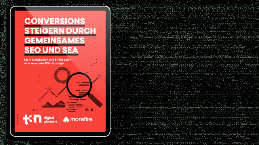 """Das Cover des t3n Guides """"Conversions steigern durch gemeinsames SEO und SEA"""" mit der Kölner Agentur morefire"""