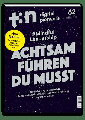 t3n Ausgabe Nr. 62 - t3n 62 | Mindful Leadership