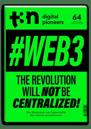 t3n Ausgabe Nr. 64 - t3n 64 | Web3 – die dezentrale Revolution